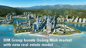 BIM Group boosts Quảng Ninh market with new real estate model