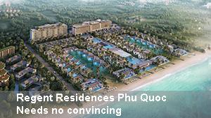 Regent Residences Phu Quoc – Needs no convincing