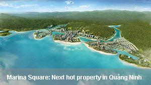 Marina Square: Next hot property in Quảng Ninh