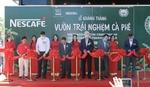 Nestle inaugurates Coffee Farm Experience Center in Buon Ma Thuot