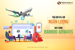 Nganluong and Bamboo offer online air ticket sales by installment