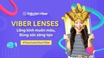 Viberrolls out augmented reality lenses in Viet Nam