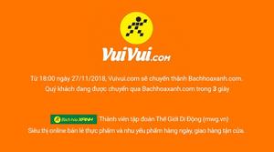 Website vuivui.com moves to bachhoaxanh.com
