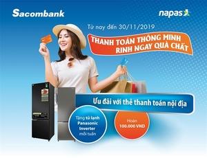 Sacombank domestic cards promotion programme offers cashback, refrigerator gifts